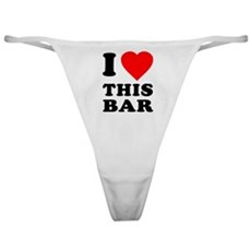 I Love This Bar Classic Thong