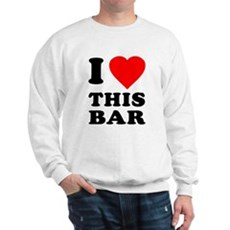 I Love This Bar Sweatshirt