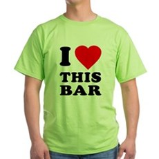 I Love This Bar Green T-Shirt