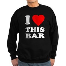 I Love This Bar Dark Sweatshirt