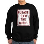Please Feed the Birds Sweatshirt (dark)