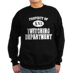 Prop. of Twitching Dept. Sweatshirt (dark)