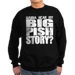 Big Pish Story Sweatshirt (dark)