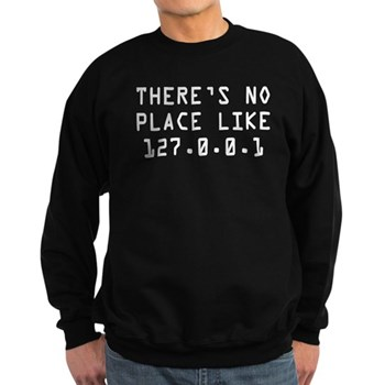 """There's No Place Like Home"" Sweatshirt 
