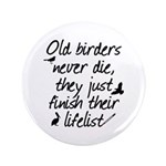 Old Birders Never Die 3.5
