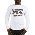 Old Digiscopers Never Die Long Sleeve T-Shirt