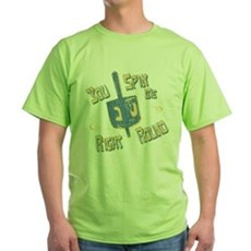 You Spin Me Right Round Green T-Shirt