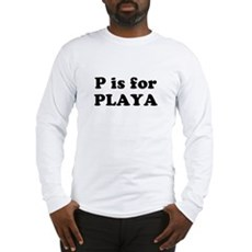 P is for PLAYA Long Sleeve T-Shirt