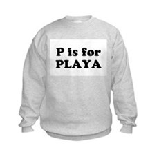 P is for PLAYA Kids Sweatshirt
