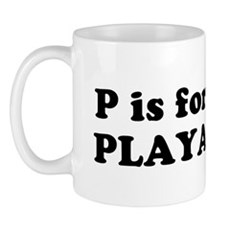 P is for PLAYA Mug