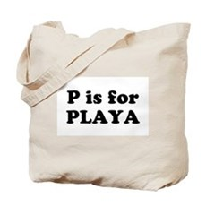 P is for PLAYA Tote Bag