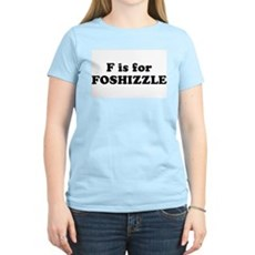 F is FOSHIZZLE Womens Pink T-Shirt