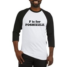F is FOSHIZZLE Baseball Jersey