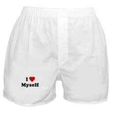 I Love [Heart] Myself Boxer Shorts