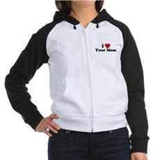 I Love [Heart] Your Mom Womens Raglan Hoodie