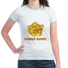Gimme Some (of your tots)! Jr Ringer T-Shirt