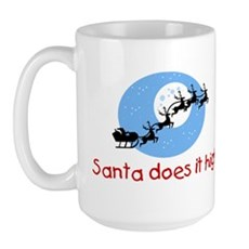 Santa does it high Large Mug