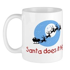 Santa does it high Mug