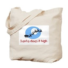Santa does it high Tote Bag