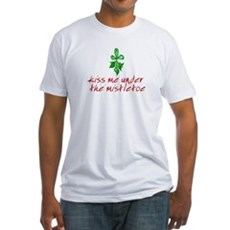 Kiss me under the mistletoe Fitted T-Shirt