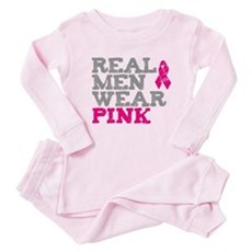 Real Men Wear Pink Baby Pajamas