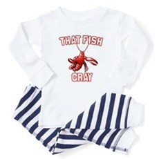 That Fish Cray Baby Pajamas