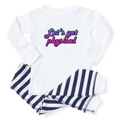 Let's get physical Baby Pajamas