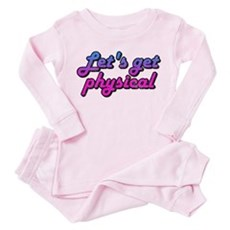 Let's get physical Toddler Pink Pajamas