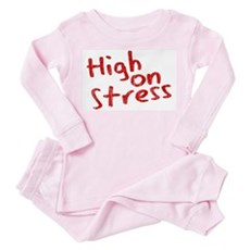 High on Stress Toddler Pink Pajamas