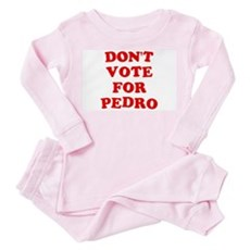 Don't Vote for Pedro Toddler Pink Pajamas