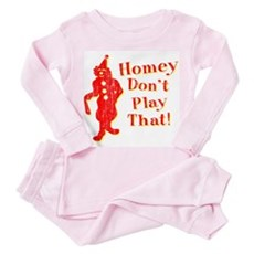 Homey Don't Play That! Toddler Pink Pajamas