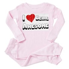 I Love [Heart] Being Awesome Toddler T-Shir