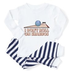 I Dont Roll on Shabbos Toddler Pajamas
