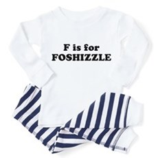 F is FOSHIZZLE Toddler Pajamas