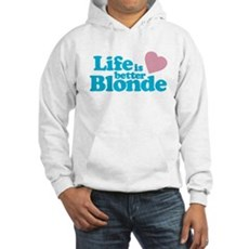 Life is Better Blonde Hooded Sweatshirt