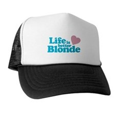 Life is Better Blonde Trucker Hat