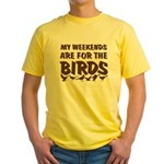 Weekends for the Birds Yellow T-Shirt