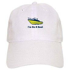 I'm On a Boat Cap