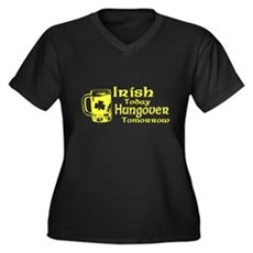 Irish Today Hungover Tomorrow Womens Plus Size V-