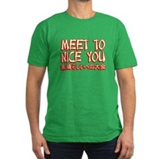 Meet To Nice You Mens Fitted Dark T-Shirt