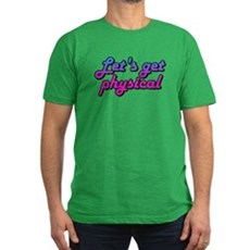 Let's get physical Mens Fitted Dark T-Shirt