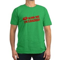Kiss Me, I'm Loaded! Mens Fitted Dark T-Shirt