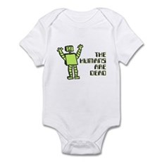 The Humans Are Dead Infant Bodysuit