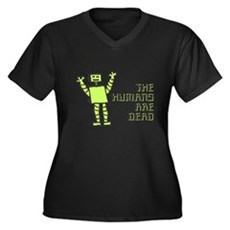 The Humans Are Dead Womens Plus Size V-Neck Dark