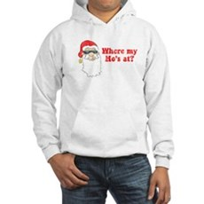 Where my Ho's at? Hooded Sweatshirt