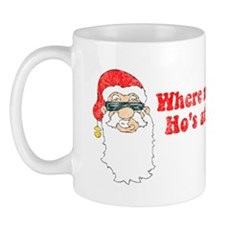 Where my Ho's at? Mug