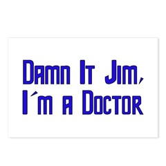 Damn It Jim, I'm a Doctor Postcards (Package of 8)