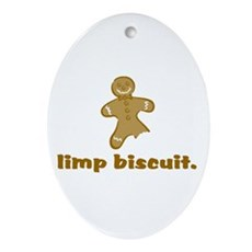 limp biscuit Oval Ornament