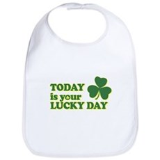 Today Is Your Lucky Day Bib
