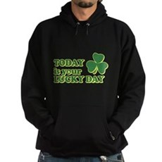 Today Is Your Lucky Day Dark Hoodie